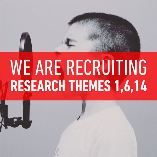 We are recruiting (Themes 1,6,14)